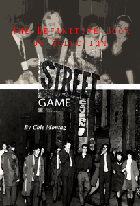Street Game The Definitive Book of Seduction PUA Book